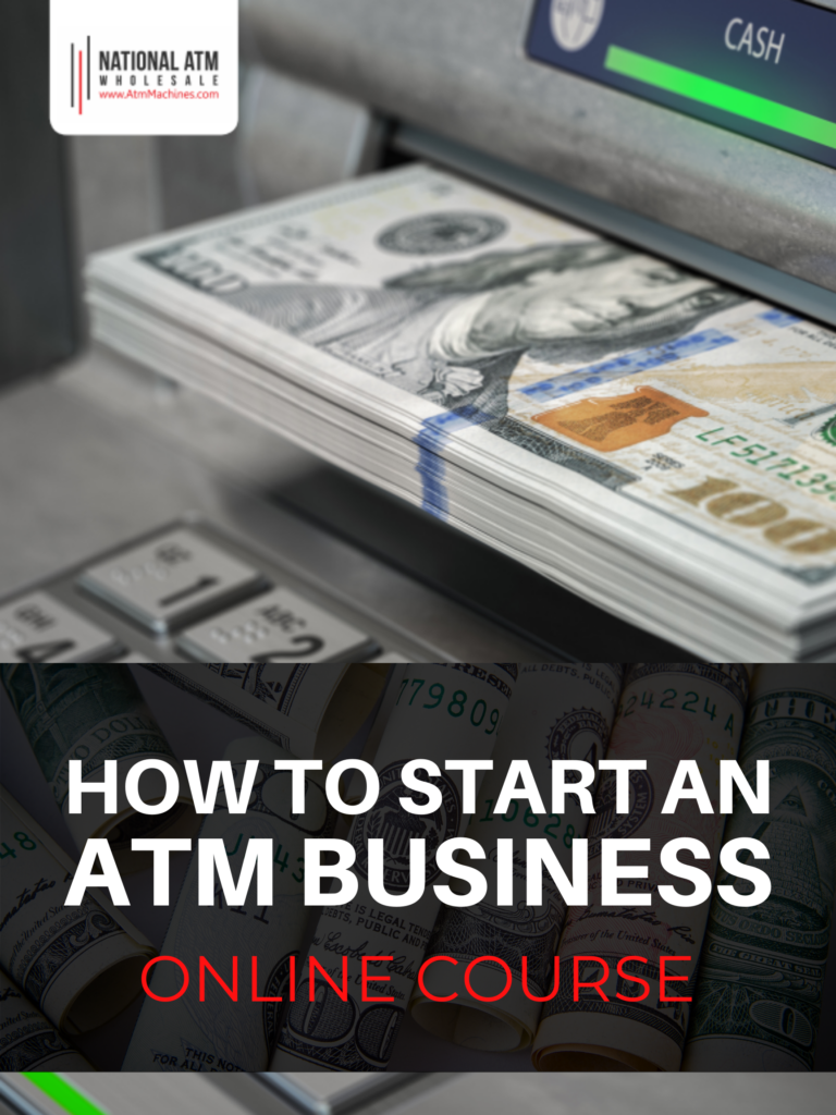 Online ATM Business Course — Start Your ATM Empire Today!